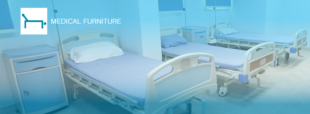 MEDICAL FURNITURE